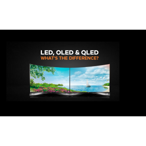 LED, OLED & QLED What's the Difference?